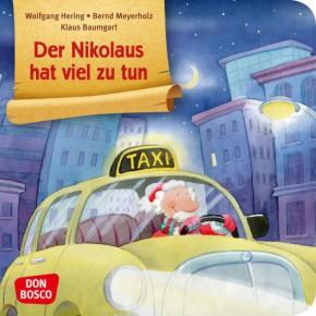 Der Nikolaus hat viel zu tun. Mini-Bilderbuch.