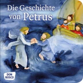 Die Geschichte von Petrus. Mini-Bilderbuch.
