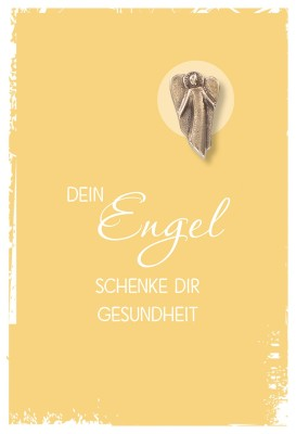 Klappkarte mit Bronze-Engel Dein Engel schenke dir Gesundheit