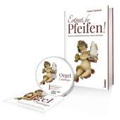 Ertönet, ihr Pfeifen!, m. 1 Audio-CD