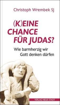 (K)eine Chance für Judas?