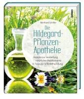 Die Hildegard-Pflanzen-Apotheke
