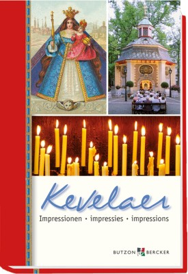 Kevelaer - Impressionen / Impressies / Impressions