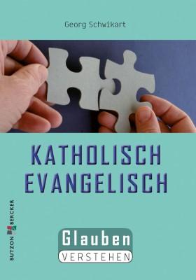 Katholisch - Evangelisch