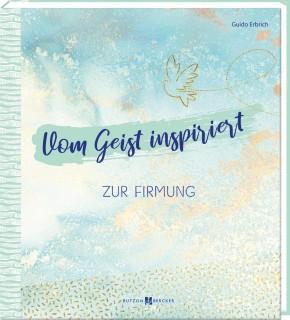Vom Geist inspiriert
