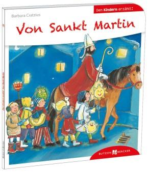 Von Sankt Martin den Kindern erzählt