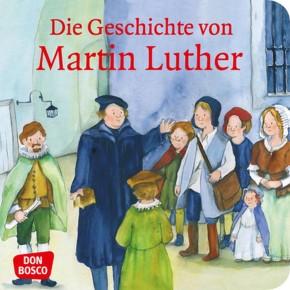 Die Geschichte von Martin Luther. Mini-Bilderbuch.
